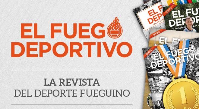 El fuego deportivo Resumen mensual de la actividad deportiva de la provincia de TDF.